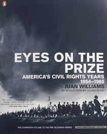Eyes on the Prize: America's Civil Rights Years&#44 1954-1965 by Juan Williams