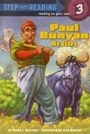 Paul Bunyan: My Story by David L. Harrison