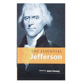 The Essential Jefferson by John Dewey