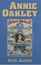 Annie Oakley by Shirl Kasper