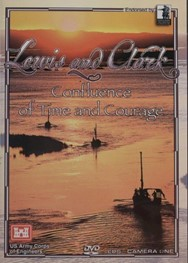 DVD: Lewis and Clark: Confluence of Time and Courage