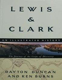 Lewis & Clark:The Journey of the Corps of Discovery by Dayton Duncan & Ken Burns