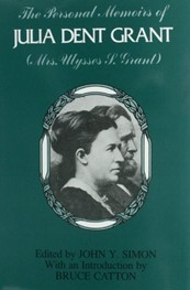 Personal Memoirs of Julia Dent Grant edited by John Y. Simon