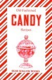 Old-Fashioned Candy Recipes