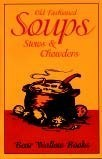 Old-Fashioned Soups Stews and Chowders