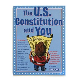 The U.S. Constitution and You by Syl Sobel