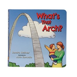 What's That Arch? by Sandra Kreitner