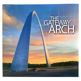 The Gateway Arch- An American Icon